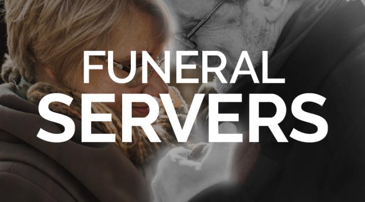 Funeral Servers