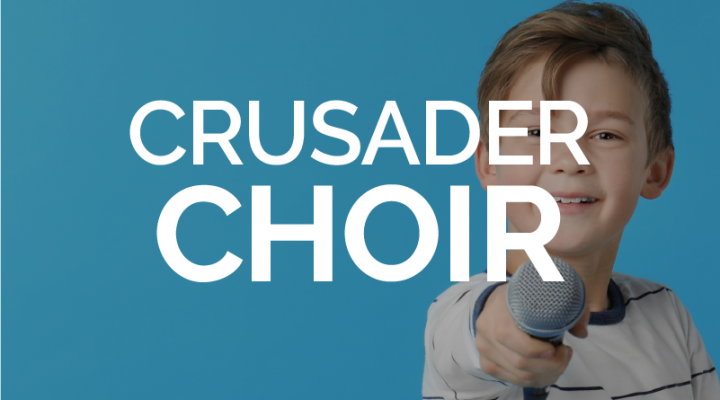 Crusader Choir (Grades 1-6)